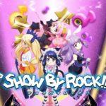 P SHOW BY ROCK!! スペック・ボーダー